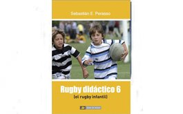 Nuevo libro Rugby Didactico 6 (el rugby infantil)